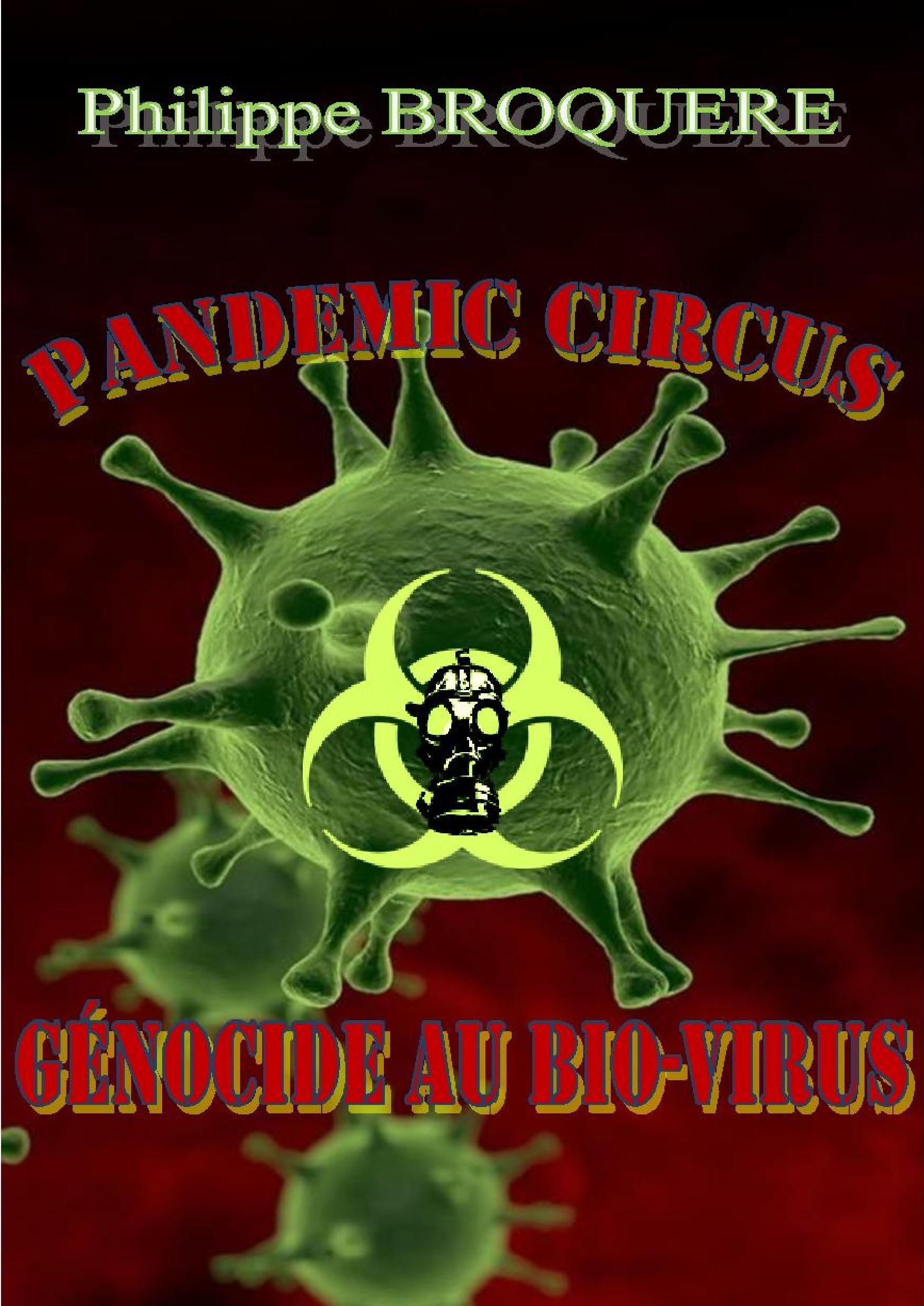 Pandemic Circus Génocide au bio-virus