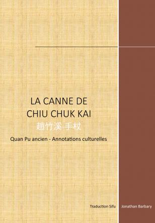 La Canne de Chiu Chuk Kai
