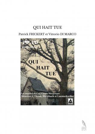 QUI HAIT TUE