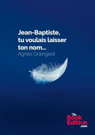 Jean Baptiste tu voulais laisser...