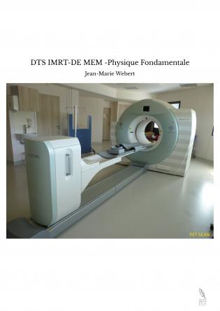DTS IMRT-DE MEM -Physique Fondamentale