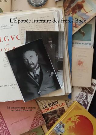 L'Épopée littéraire des frères Boex