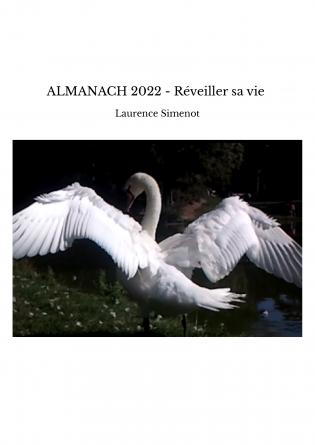 ALMANACH 2022 - Réveiller sa vie