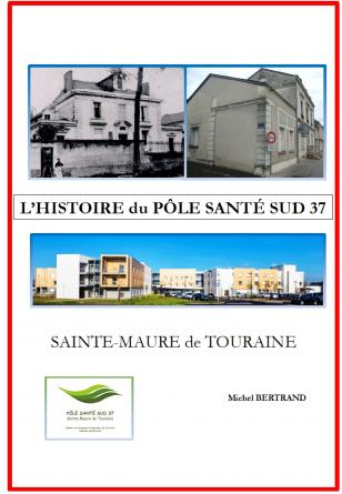 L'histoire du Pôle Santé Sud 37