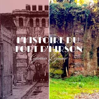 L'histoire du Fort d'Hirson