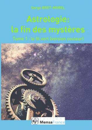 Astrologie: la fin des mystères (COUL)