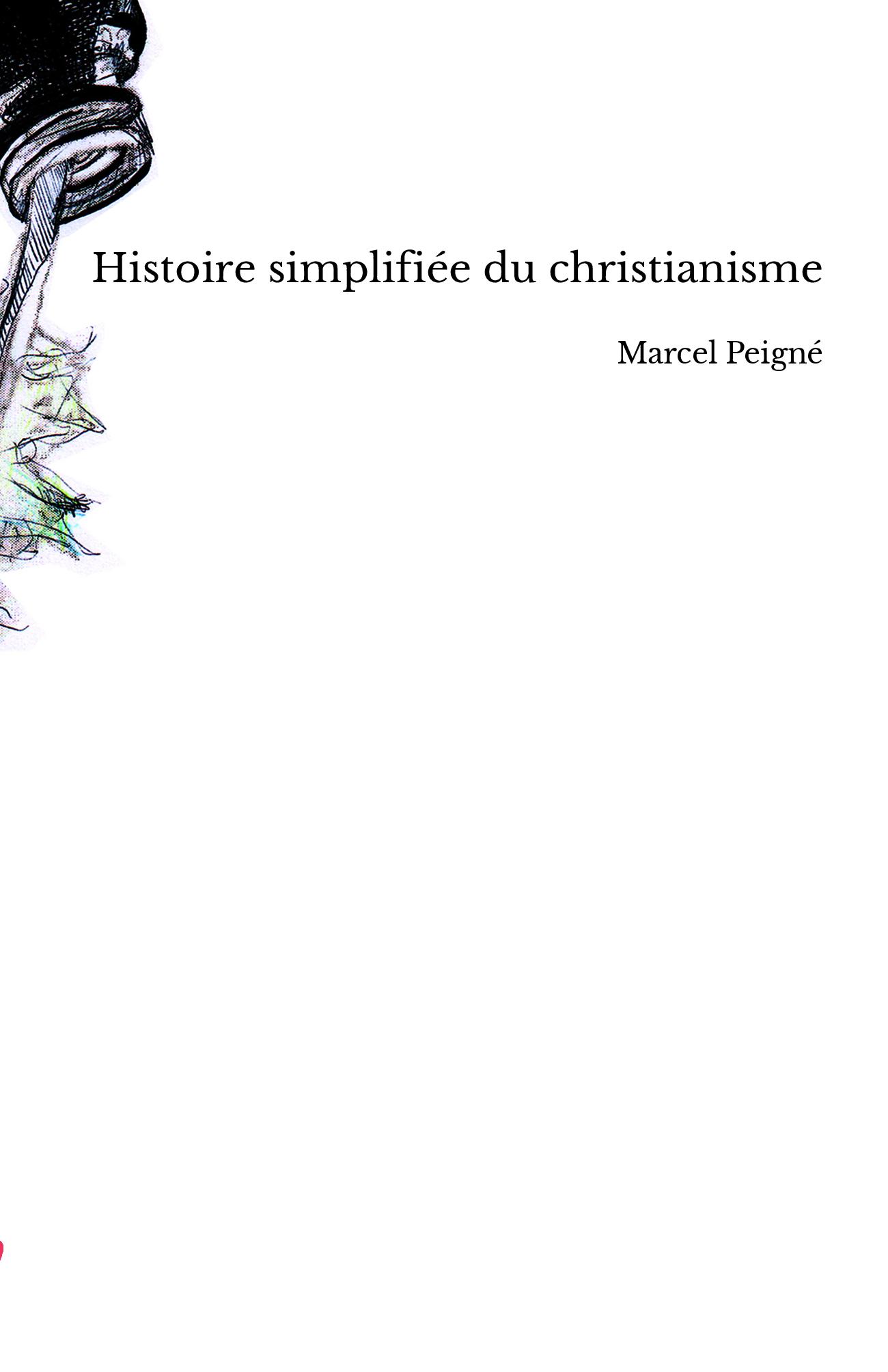 Histoire simplifiée du christianisme