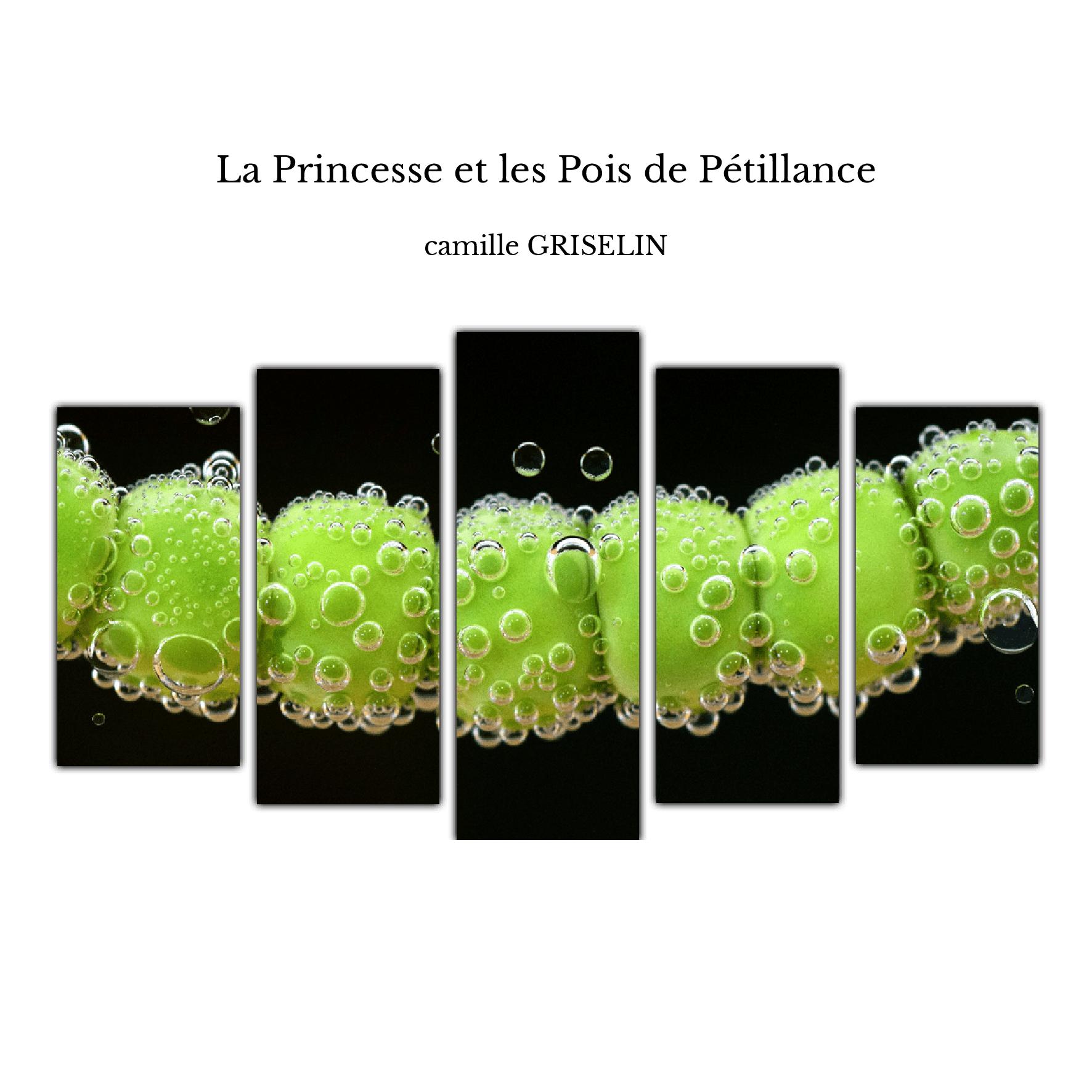 La Princesse et les Pois de Pétillance