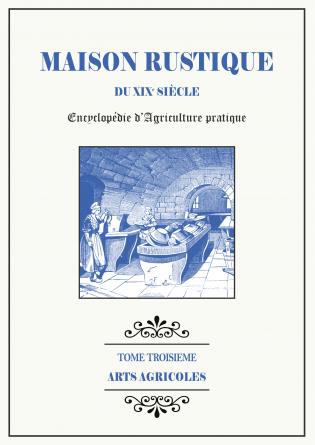 MAISON RUSTIQUE - 3 - Arts Agricoles