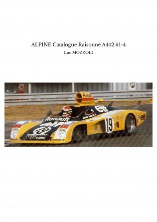 ALPINE Catalogue Raisonné A442 #1-4