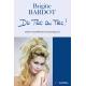 Brigitte Bardot - Du tac au tac !