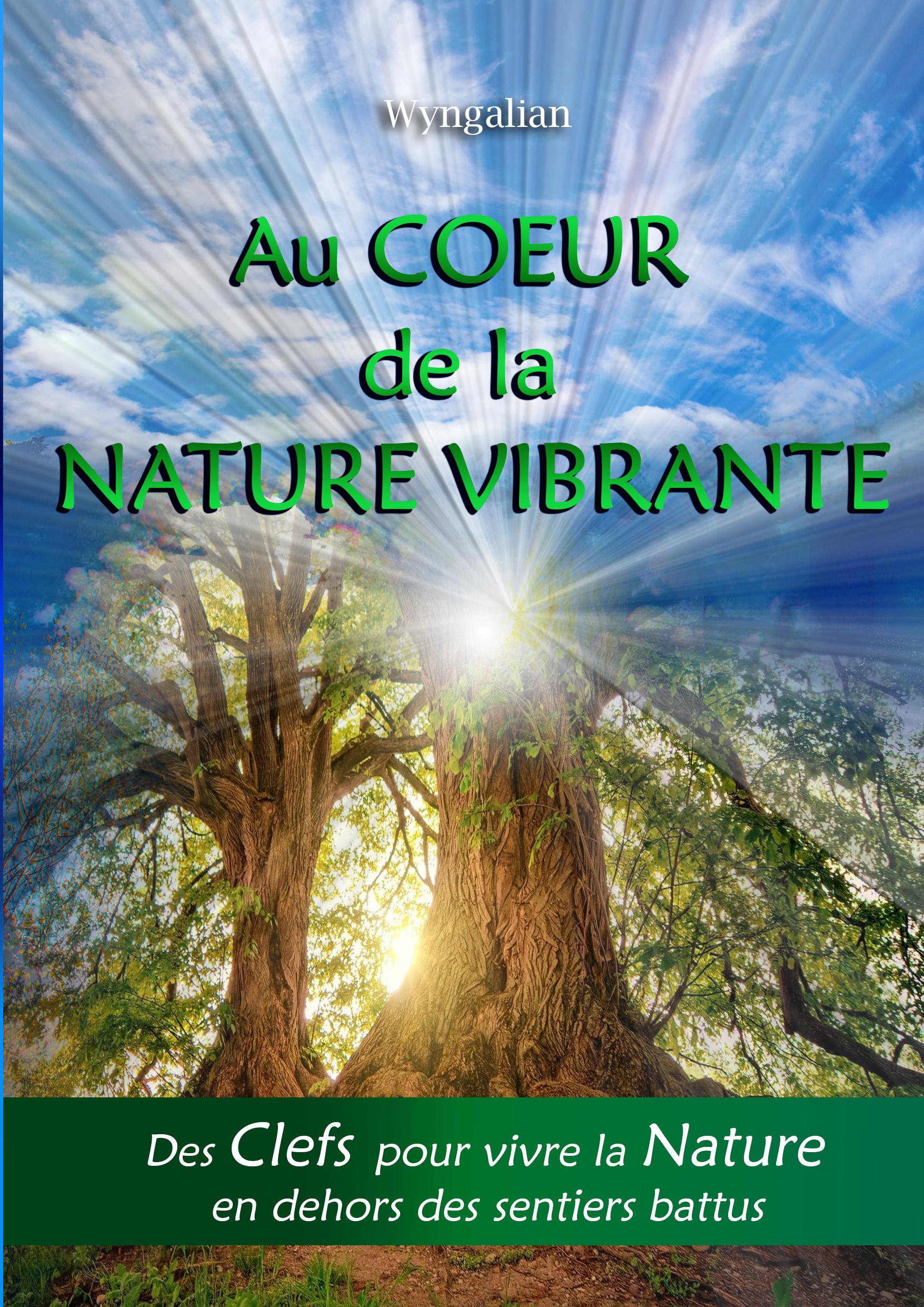 Au cœur de la Nature vibrante