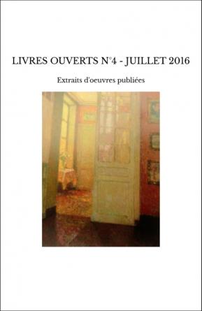 LIVRES OUVERTS N°4 - JUILLET 2016
