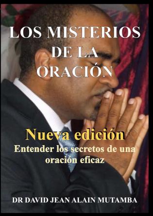 LOS MISTERIOS DE LA ORACION