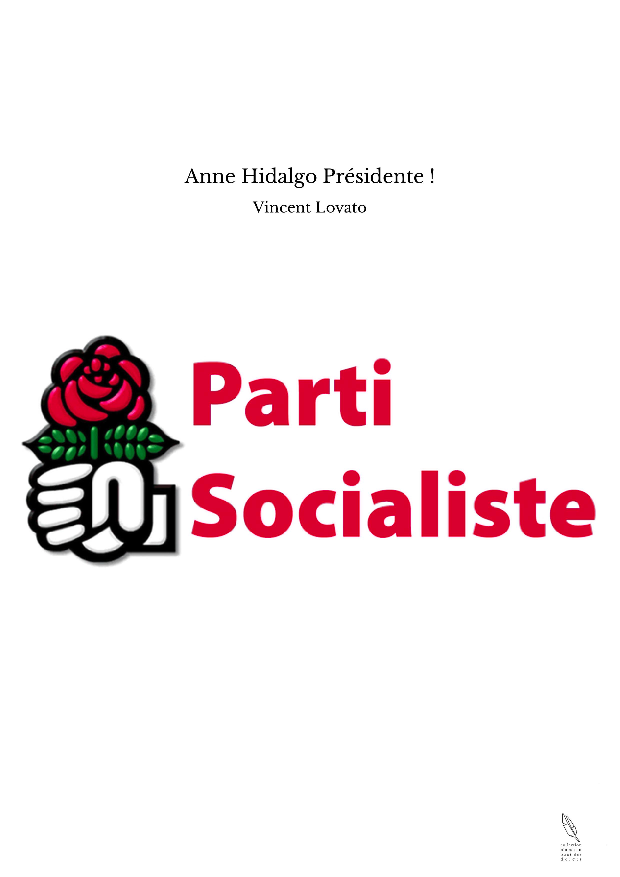 Anne Hidalgo Présidente !