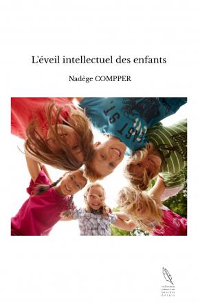 L'éveil intellectuel des enfants