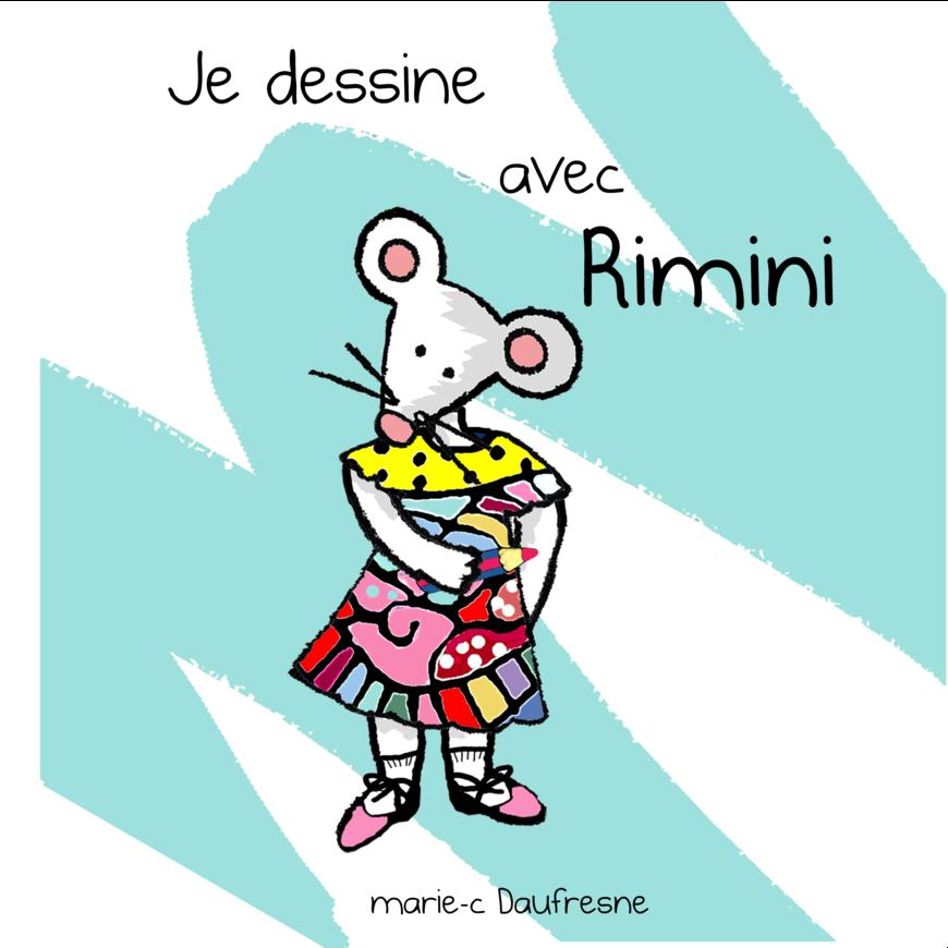 Je dessine avec Rimini
