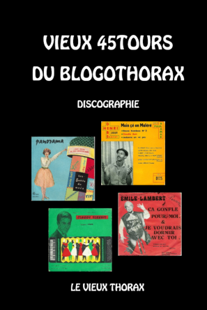 VIEUX 45TOURS DU BLOGOTHORAX
