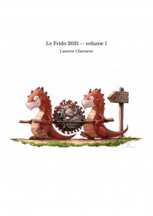 Le Frido 2021 -- volume 1