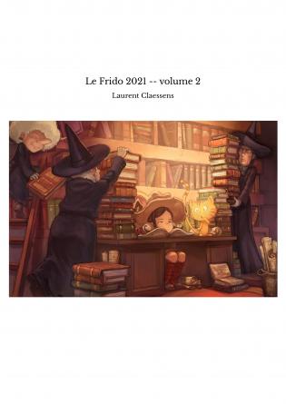 Le Frido 2021 -- volume 2