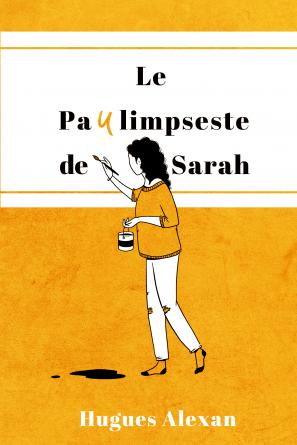 Le Paulimpseste de Sarah