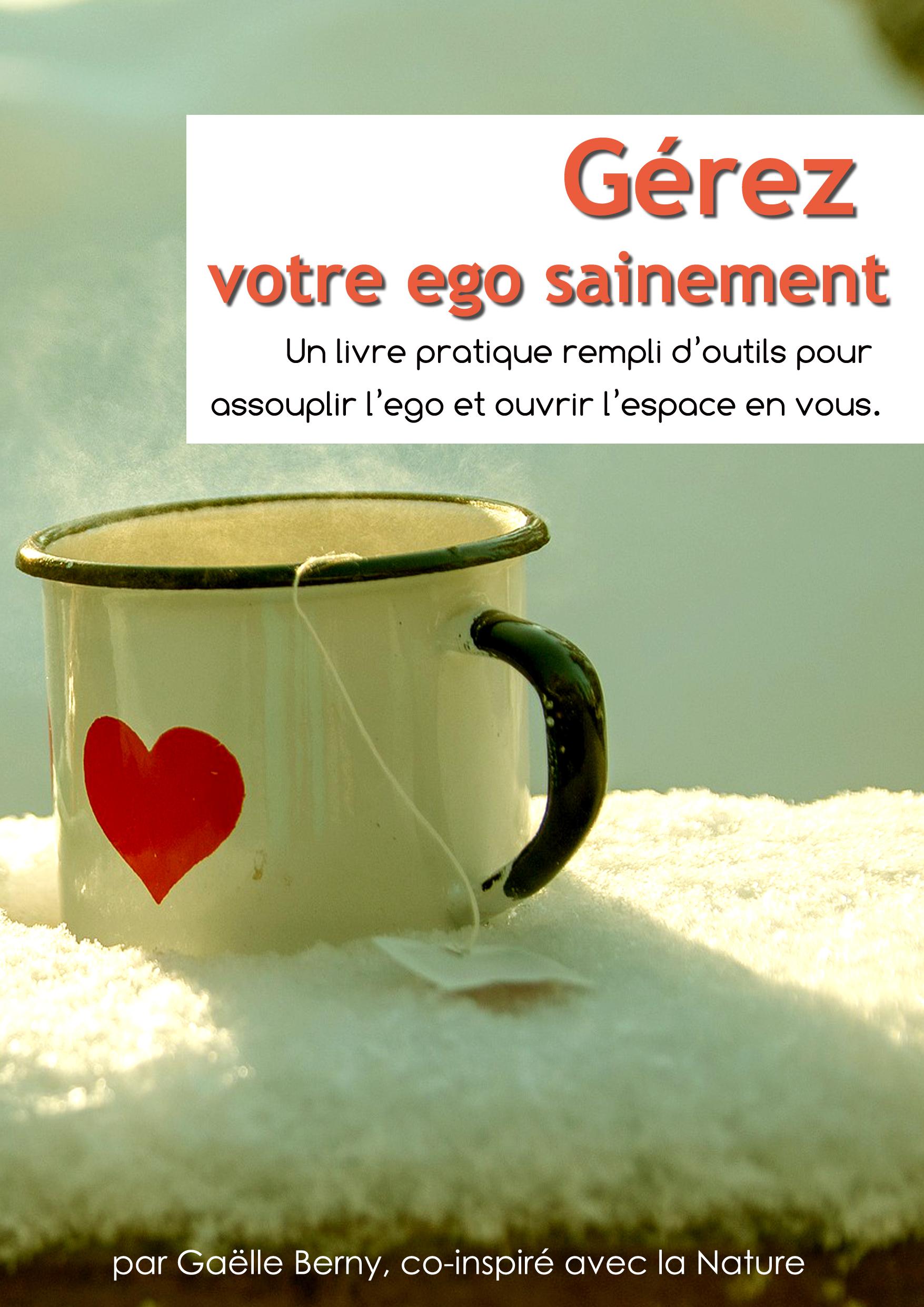 Gérez votre ego sainement