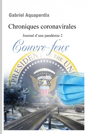 Chroniques coronavirales Couvre-feux