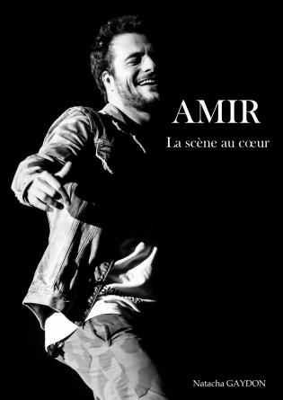 Amir La scène au cœur