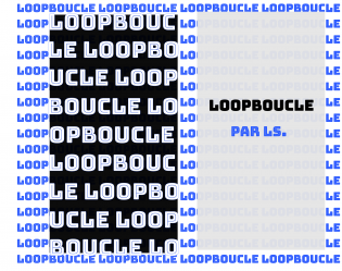 Loopboucle