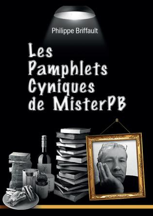 Les Pamphlets Cyniques de Mister PB