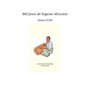 365 Jours de Sagesse Africaine
