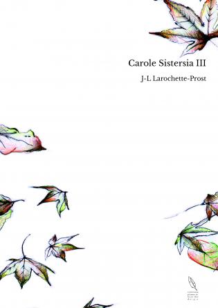 Carole Sistersia III