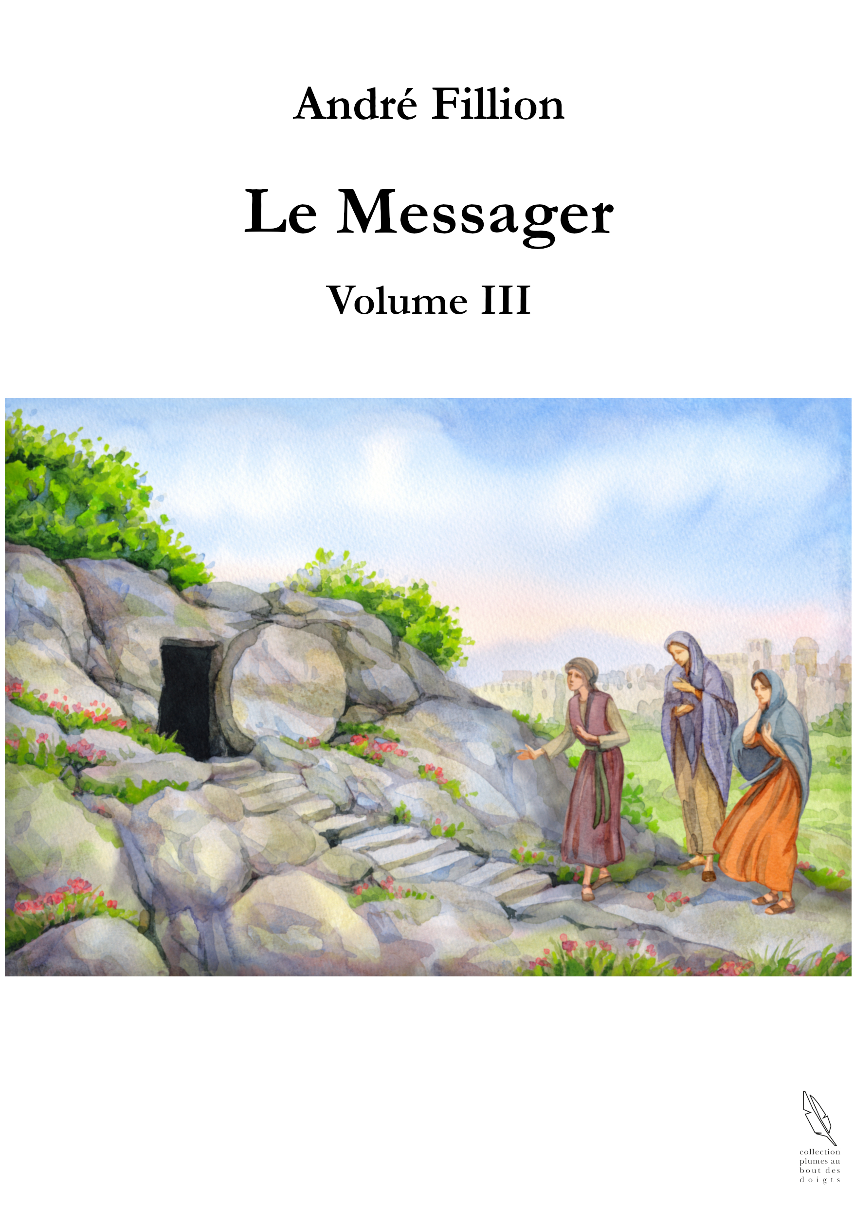 Le Messager - Volume III