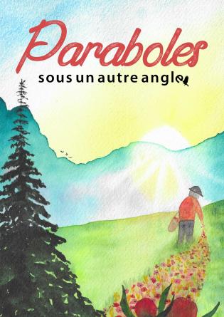 Paraboles (sous un autre angle)