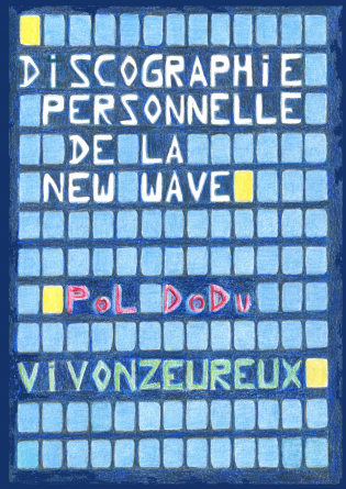 Discographie personnelle New Wave
