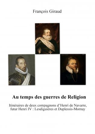 Au temps des guerres de Religion