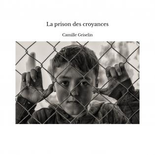 La prison des croyances