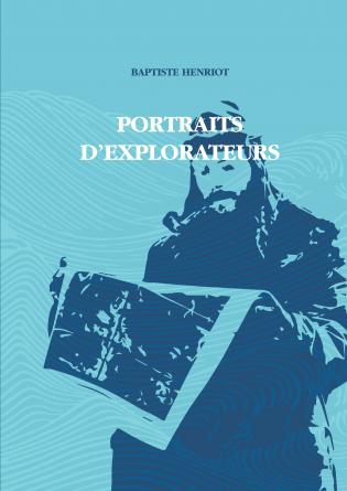 PORTRAITS D'EXPLORATEURS - TOME 2