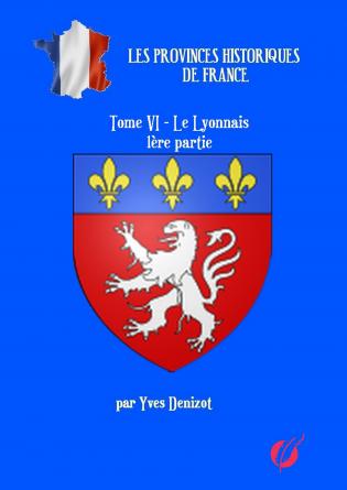 Province Le Lyonnais 1ère partie