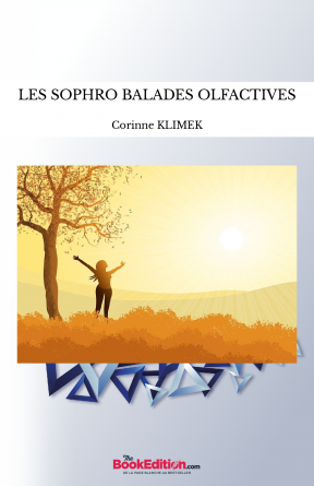 LES SOPHRO BALADES OLFACTIVES