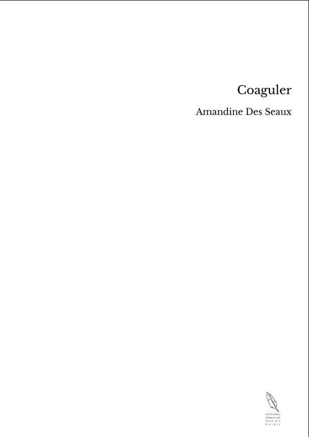 Coaguler