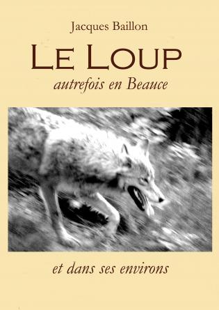 Le loup, autrefois, en Beauce