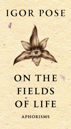 ON THE FIELDS OF LIFE