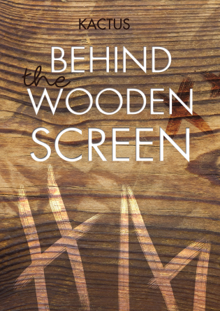 Behind the wooden screen