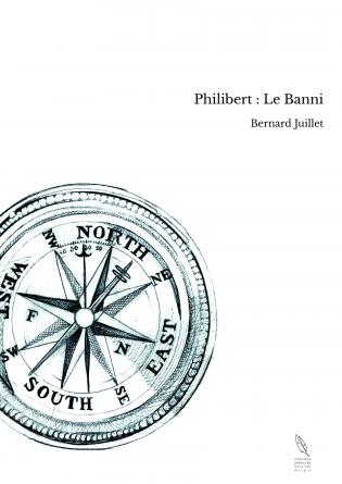 Philibert : Le Banni