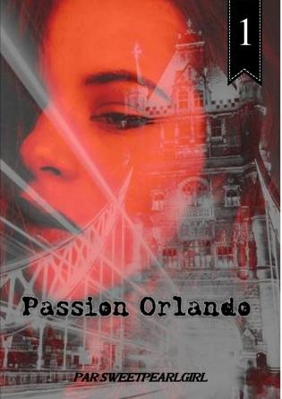 Passion Orlando - Tome 1