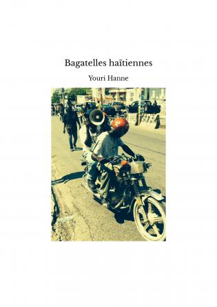 Bagatelles haïtiennes