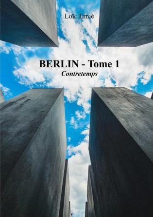Berlin - Tome 1 - Contretemps