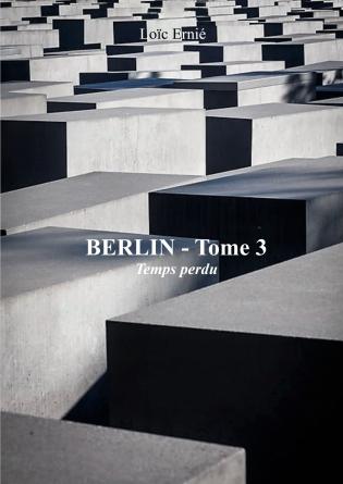 Berlin - Tome 3 - Temps perdu