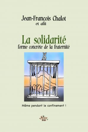 La Solidarité, forme de la Fraternité